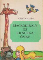Márkus István - Mackókirály és Kicsurka őzike