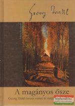 A magányos ősze - Georg Trakl összes versei és szépprózai írásai