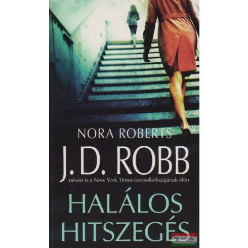 J. D. Robb (Nora Roberts) - Halálos hitszegés