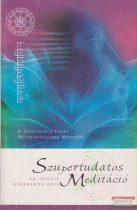Dr. Pandit Usharbudh Arya - Szupertudatos Meditáció