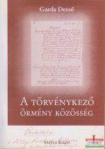 Garda Dezső - A törvénykező örmény közösség I.