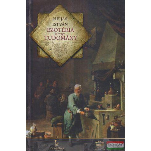 Héjjas István - Ezotéria és / vagy tudomány
