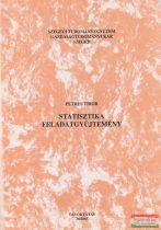 Statisztika feladatgyűjtemény - Távoktatás 30/2005.