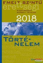 Emelt szintű érettségi 2018 - történelem - kidolgozott szóbeli tételek
