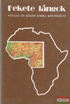 Fekete lángok - Nyugat- és Közép-Afrika költészete
