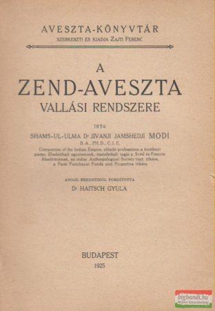 A Zend-Aveszta vallási rendszere