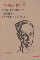 Dsida Jenő: Összegyűjtött versek és műfordítások