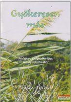 Gyökeresen más - Kézikönyv a nádgyökérteres szennyvíztisztításhoz