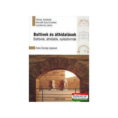 Václav Jandácek - Horváth Sára Erzsébet - Laczkovics János - Boltívek és áthidalások
