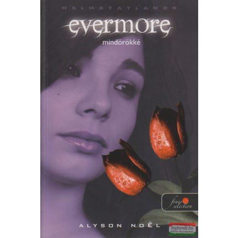 Alyson Noel - Evermore - Mindörökké