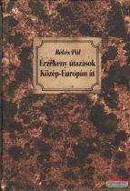 Érzékeny útazások Közép-Európán át