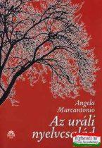 Angela Marcantonio - Az uráli nyelvcsalád