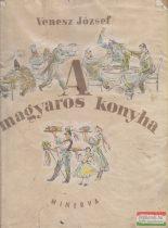 Venesz József - A magyaros konyha