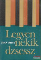 Jean Rhys - Legyen nekik dzsessz