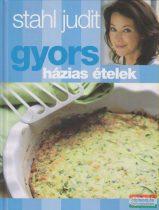 Stahl Judit - Gyors házias ételek