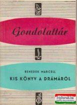 Kis könyv a drámáról