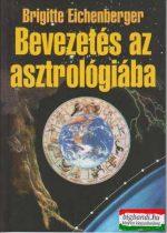 Brigitte Eichenberger - Bevezetés az asztrológiába