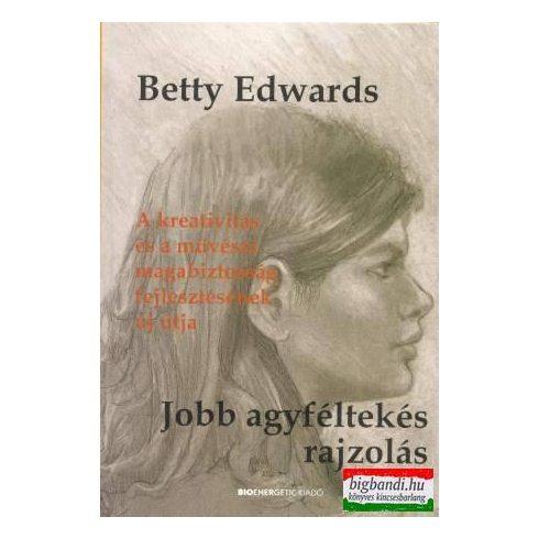 Betty Edwards - Jobb agyféltekés rajzolás