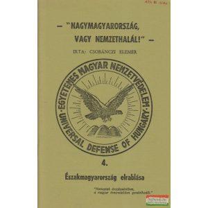 Csobánczi Elemér - Nagymagyarország vagy nemzethalál