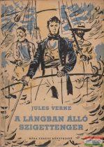 Jules Verne - A lángban álló szigettenger