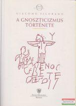 Giacomo Filoramo - A gnoszticizmus története