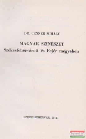 Magyar színészet Székesfehérvárott és Fejér megyében