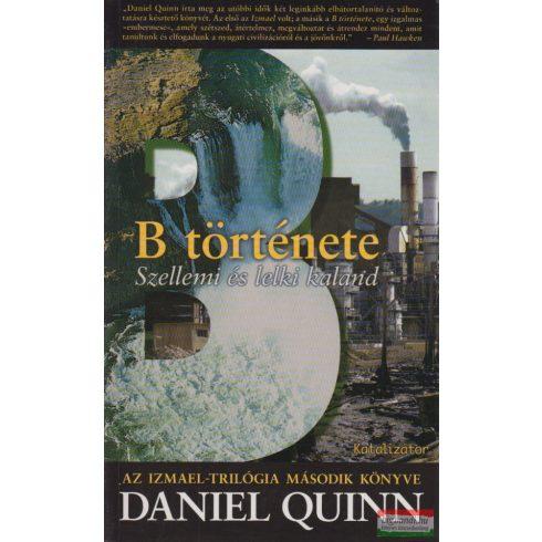 Daniel Quinn - B története - szellemi és lelki kaland