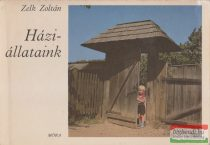Zelk Zoltán - Háziállataink