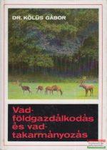 Dr. Kölüs Gábor - Vadföldgazdálkodás és vadtakarmányozás