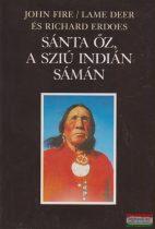 John Fire (Lame Deer), Richard Erdoes - Sánta Őz a sziú indián sámán