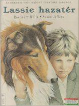 Eric Knight-Rosemary Wells-Susan Jeffers - Lassie hazatér - Az eredeti Eric Knight történet 1938-ból