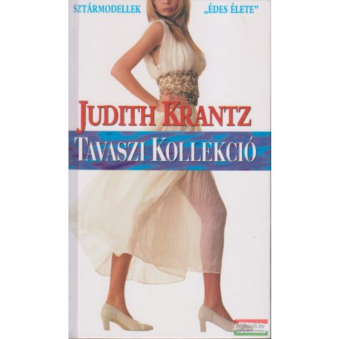 Judith Krantz - Tavaszi kollekció