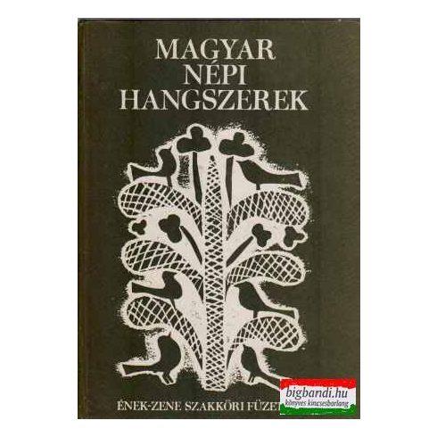 Magyar népi hangszerek (ének-zene szakköri füzetek 1.)