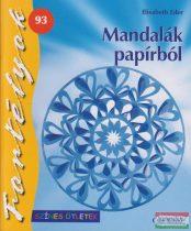 Elisabeth Eder - Mandalák papírból (Színes ötletek) Fortélyok 93