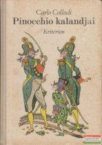 Carlo Collodi - Pinocchio kalandjai