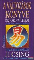 Richard Wilhelm - A változások könyve - Ji Csing