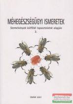 Méhegészségügyi ismeretek - Szemelvények külföldi tapasztalatok alapján 2.