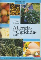 Tóth Gábor - Allergia- és Candida-kalauz