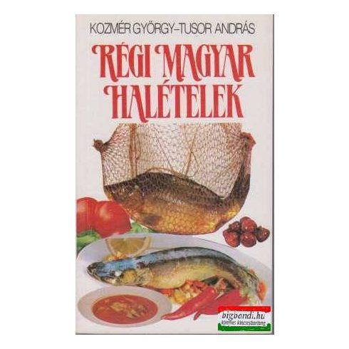 Régi magyar halételek