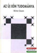 Az Új Eón tudománya (túlvilág könyvek 2.)