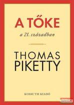 Thomas Piketty - A tőke a 21. században