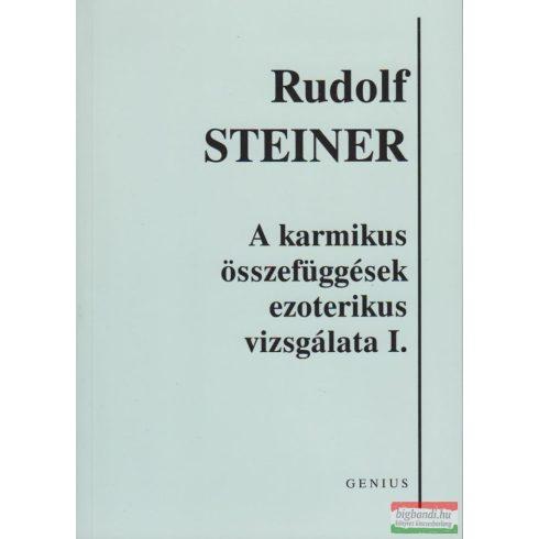 Rudolf Steiner - A karmikus összefüggések ezoterikus vizsgálata I.