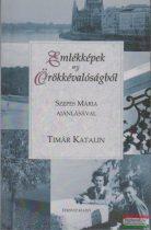 Tímár Katalin - Emlékképek az örökkévalóságból