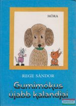 Gumimókus újabb kalandjai