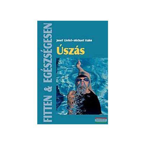 Josef Giehrl, Michael Hahn - Úszás - Fitten & egészségesen