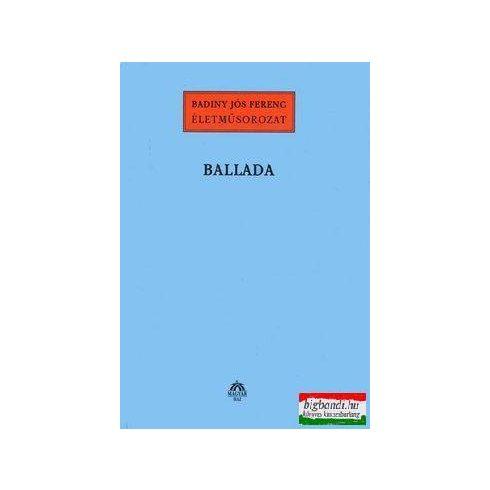 Badiny Jós Ferenc - Ballada