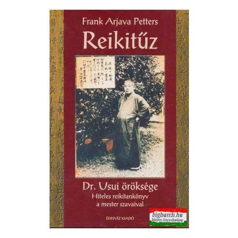 Frank Arjava Petters - Reikitűz - Dr. Usui öröksége