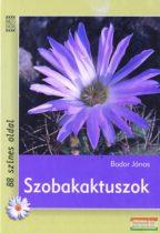 Bodor János - Szobakaktuszok