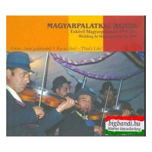 Magyarpalatkai Banda - Esküvő Magyarpalatkán 1984-ben CD