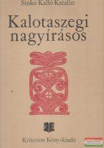 Sinkó Kalló Katalin - Kalotaszegi nagyírásos
